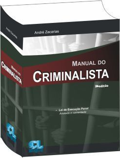 Manual do Criminalista 2ª Edição - 2015  - Jurídica On Line