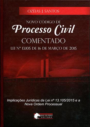 Novo Código de Processo Civil  COMENTADO  - Jurídica On Line