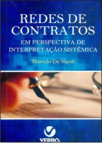 Redes de Contratos em Perspectiva de Interpretação Sistêmica 1ª Edição 2015  - Jurídica On Line