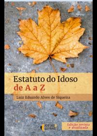 Estatuto do Idoso de A a Z  - Editora Papel Social