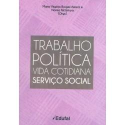 Trabalho Política Vida Cotidiana Serviço Social  - Editora Papel Social