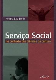 Serviço Social no Contexto das Ciências da Cultura  - Editora Papel Social