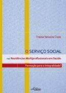 Serviço Social nas Residências Multiprofissionais em Saúde  - Editora Papel Social