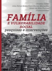 Família e Vulnerabilidade Social  - Editora Papel Social