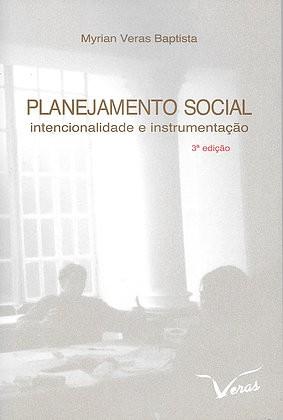 Planejamento Social Intencionalidade e Instrumentação  - Editora Papel Social