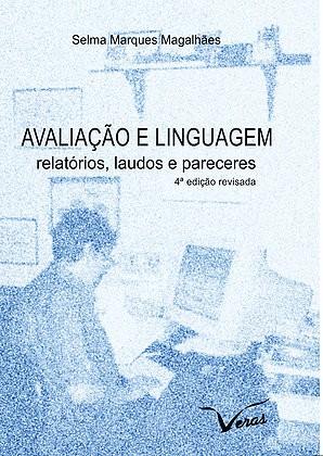 Avaliação e Linguagem Relatórios Laudos e Pareceres  - Editora Papel Social