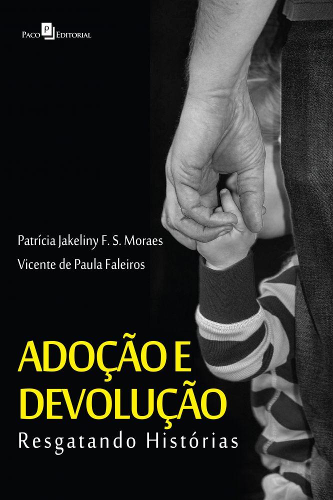 Adoção e Devolução  - Editora Papel Social