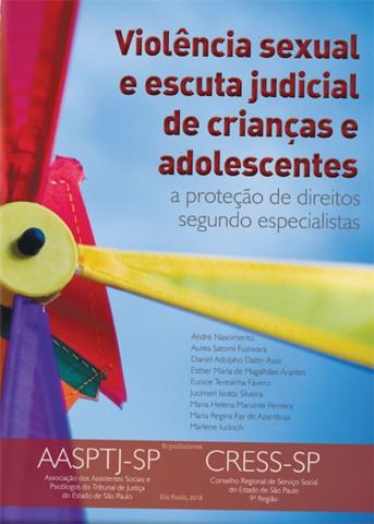 Violência Sexual e Escuta Judicial de Crianças e Adolescentes  - Editora Papel Social