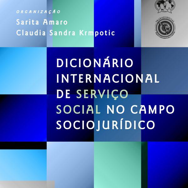 Dicionário Internacional de Serviço Social no Campo Sociojurídico  - Editora Papel Social
