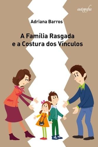 Família Rasgada e a Costura dos Vínculos  - Editora Papel Social