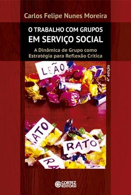 Trabalho com Grupos em Serviço Social  - Editora Papel Social