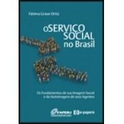 Serviço Social no Brasil Os Fundamentos de Sua Imagem Social