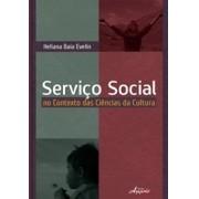 Serviço Social no Contexto das Ciências da Cultura