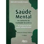 Saúde Mental no Contexto da Realidade Brasileira