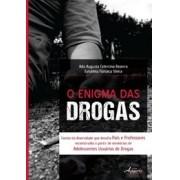 Enigma das Drogas Adolescentes Usuários de Drogas