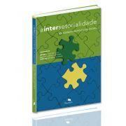 Intersetorialidade na Agenda das Políticas Sociais, A