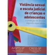 Violência Sexual e Escuta Judicial de Crianças e Adolescentes