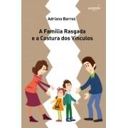 Família Rasgada e a Costura dos Vínculos