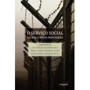 Serviço Social Velhas e Novas Fronteiras