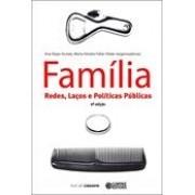 Família Redes Laços e Políticas Públicas
