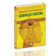 Atenção Psicossocial e Serviço Social