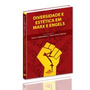Diversidade e estética em Marx e Engels