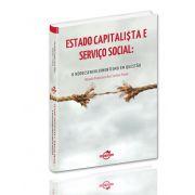 Estado Capitalista e Serviço Social: O Neodesenvolvimentismo em Questão