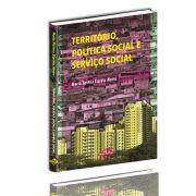 Território, Política Social e Serviço Social: caminhos e armadilhas no contexto do social-liberalismo