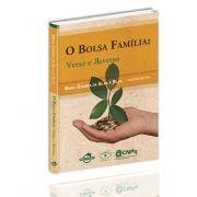 O Bolsa Família: verso e reverso