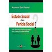 Estudo Social ou Perícia Social?