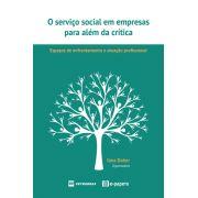 O Serviço Social em Empresas para além da Crítica: espaços de enfrentamento e atuação profissional
