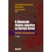 Dimensão Técnico-Operativa no Serviço Social