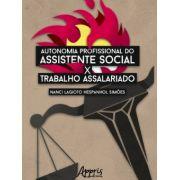 Autonomia profissional do assistente social e trabalho assalariado