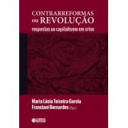 Contrarreformas ou revolução