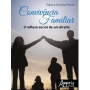 Convivência familiar o reflexo social de um direito