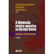 Dimensão técnico-operativa do serviço social