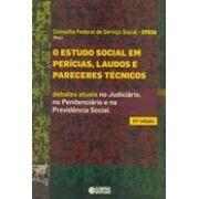 Estudo social em perícias laudos e pareceres técnicos