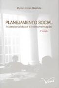 Planejamento social intencionalidade e instrumentação