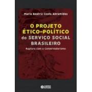 Projeto ético-político do serviço social brasileiro