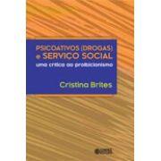 Psicoativos ( drogas ) e serviço social
