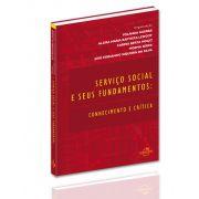 Serviço Social e seus Fundamentos: conhecimento e crítica