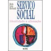 Serviço social identidade e alienção