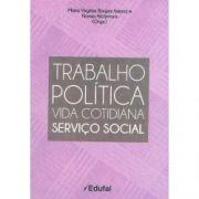Trabalho da Política Vida Cotidiana Serviço Social vol 2