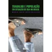 Trabalho e população em situação de rua no brasil