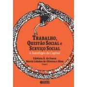 Trabalho questão social e serviço social