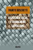 Assistência Social e Trabalho no Capitalismo  - Editora Papel Social