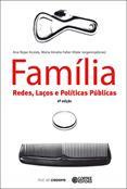 Família Redes Laços e Políticas Públicas  - Editora Papel Social