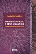 Assistencia Social e Seus Usuários  - Editora Papel Social