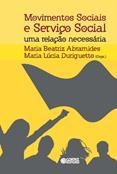 Movimentos Sociais e Serviço Social Uma Relação Necessária  - Editora Papel Social