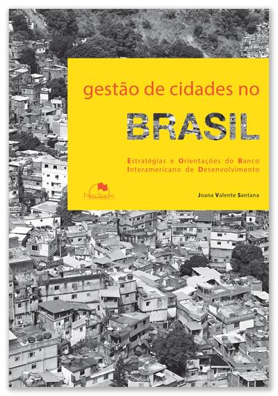Gestão de Cidades no Brasil: Estratégias e Orientações do Banco Interamericano de Desenvolvimento  - Editora Papel Social